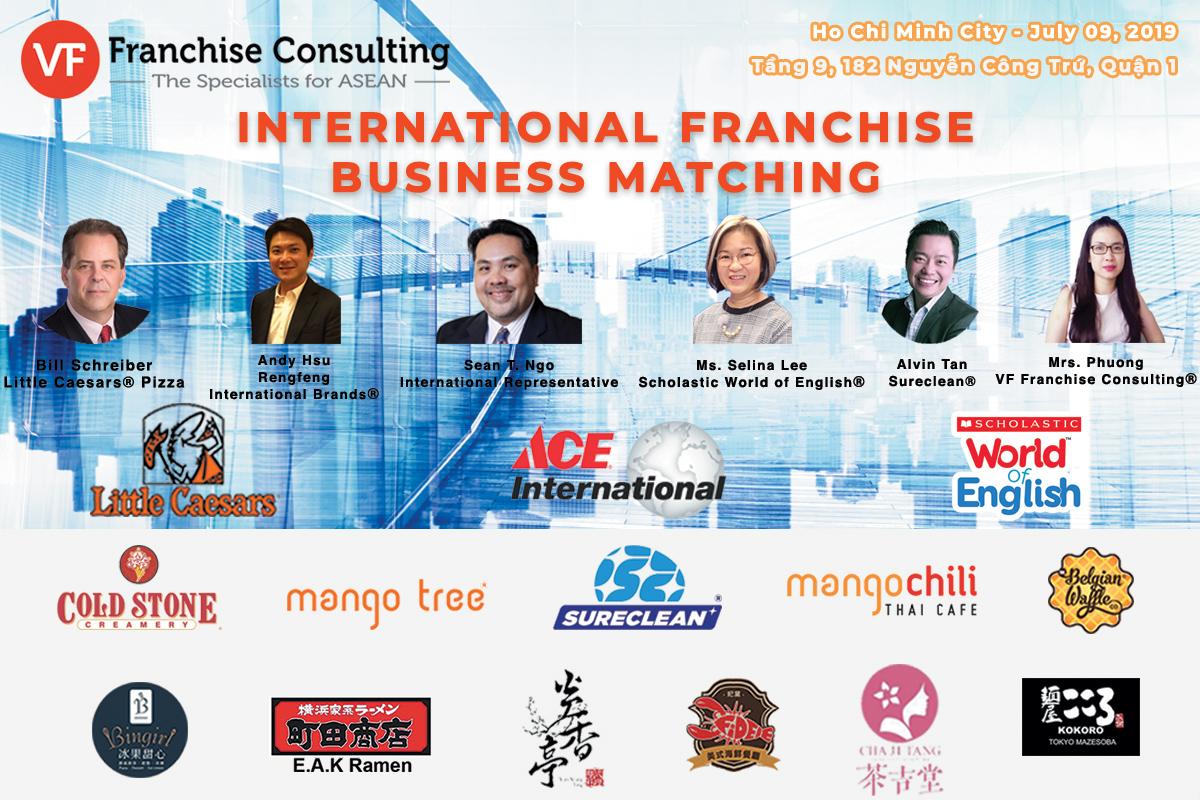 VF Vietnam International Franchise Business Matching – Ho Chi Minh City – July 09, 2019